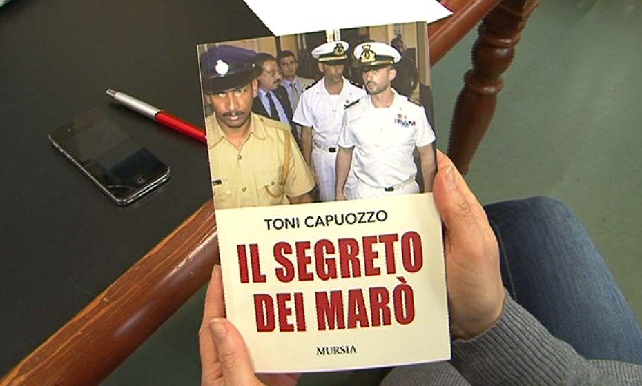Toni Capuozzo, Il segreto dei marò