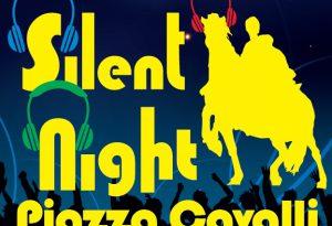 Sabato la Silent Night in piazza Cavalli: musica fino alle 2 ma senza disturbare