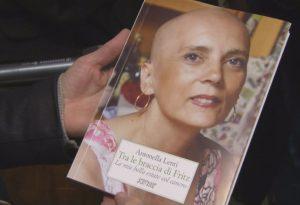 """""""Il cancro ha cambiato le mie priorità"""": Antonella e il suo tumore """"Fritz"""""""